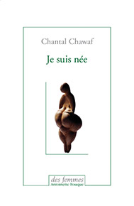 chawaf-chantal-je-suis-nee